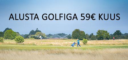 Alusta Golfiga 59€ kuus